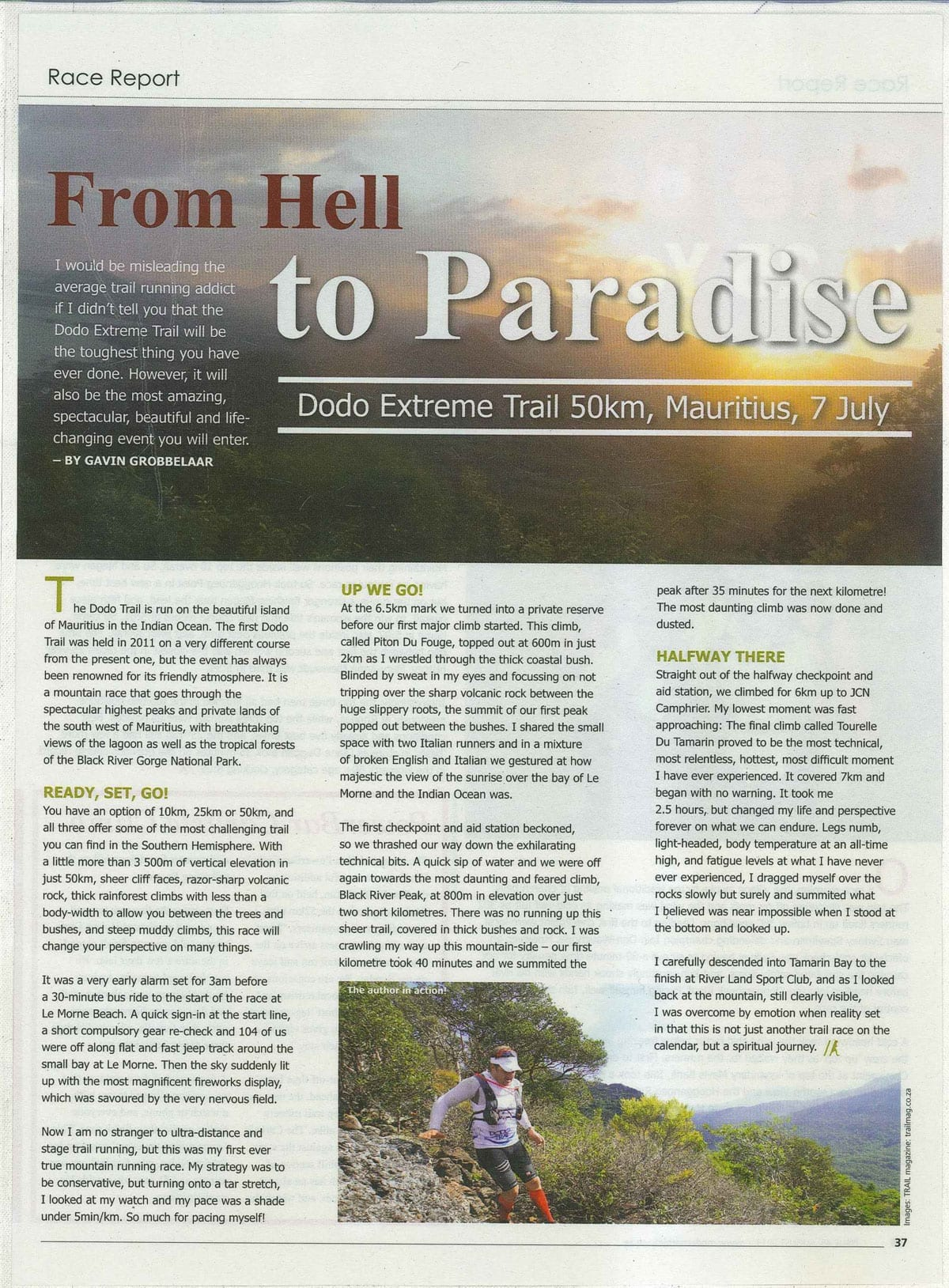 From Hell to Paradise, Modern Athlete